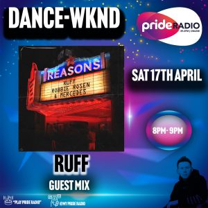 Special Guest Mix Dance WKND – RUFF